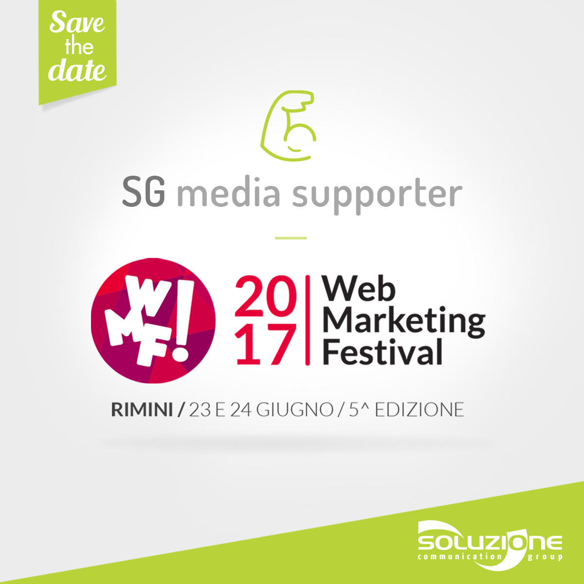 Soluzione Group is Media Supporter of the Web Marketing Festival 2017